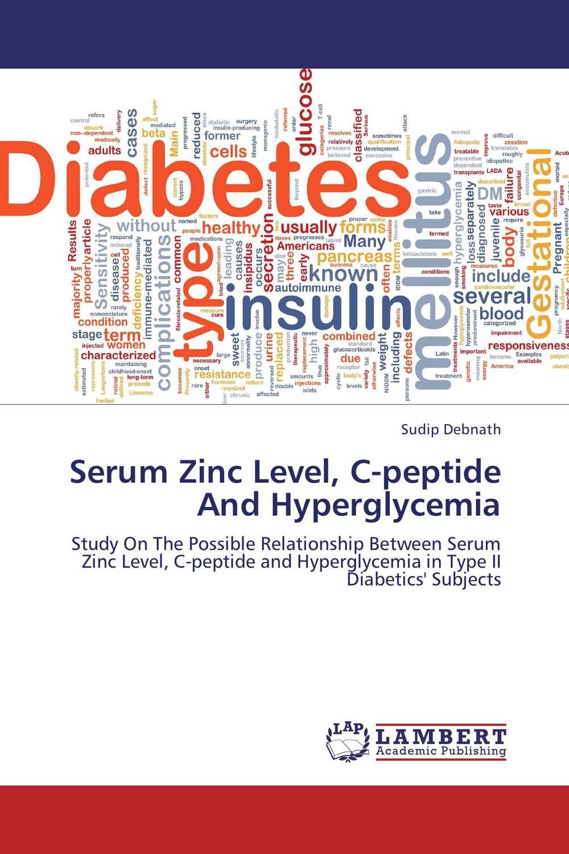Serum Zinc Level, C-peptide And Hyperglycemia almea h a serum