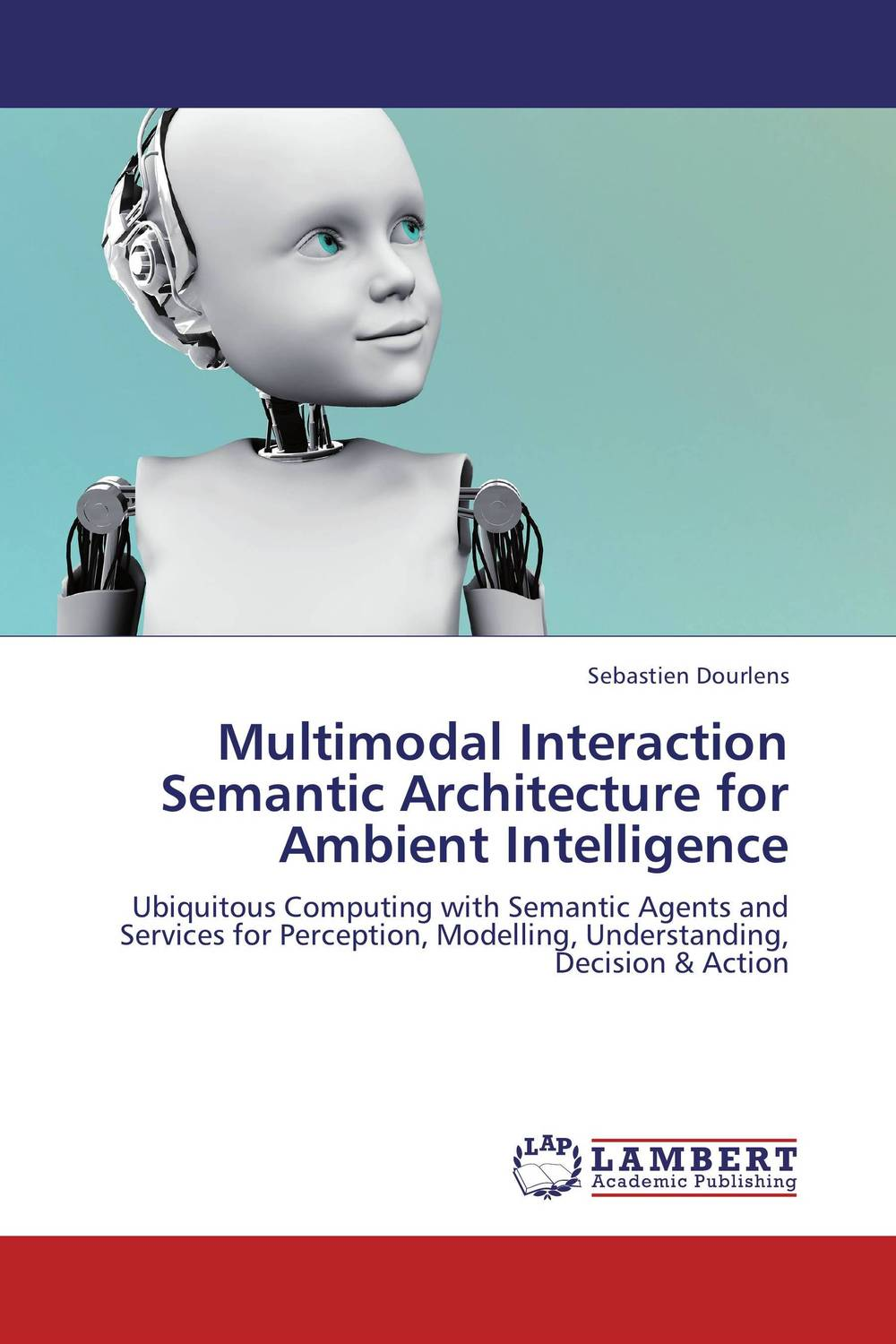 Multimodal Interaction Semantic Architecture for Ambient Intelligence arabic language and semantic web