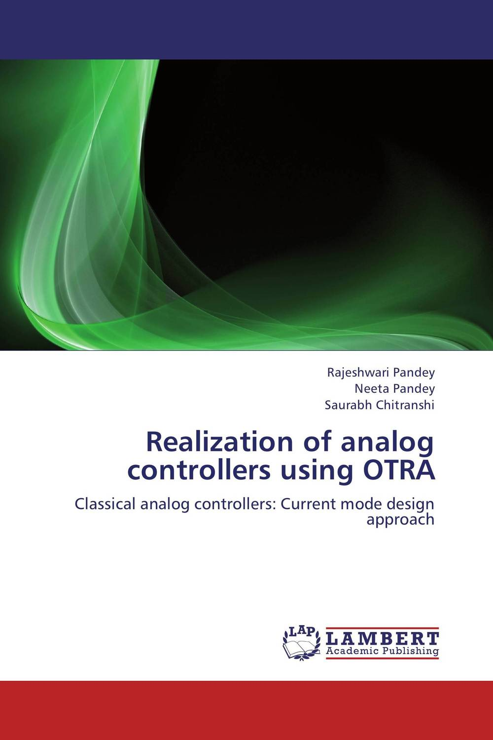 Realization of analog controllers using OTRA n j patil r h chile and l m waghmare design of adaptive fuzzy controllers