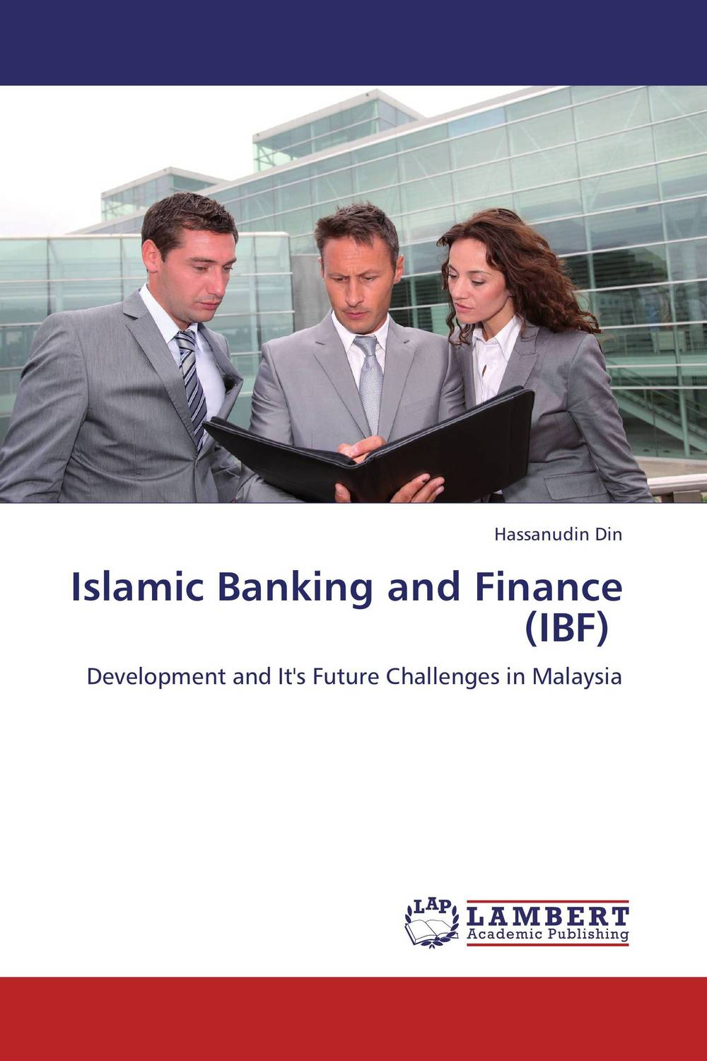 Islamic Banking and Finance (IBF) barbara weber infrastructure as an asset class investment strategies project finance and ppp