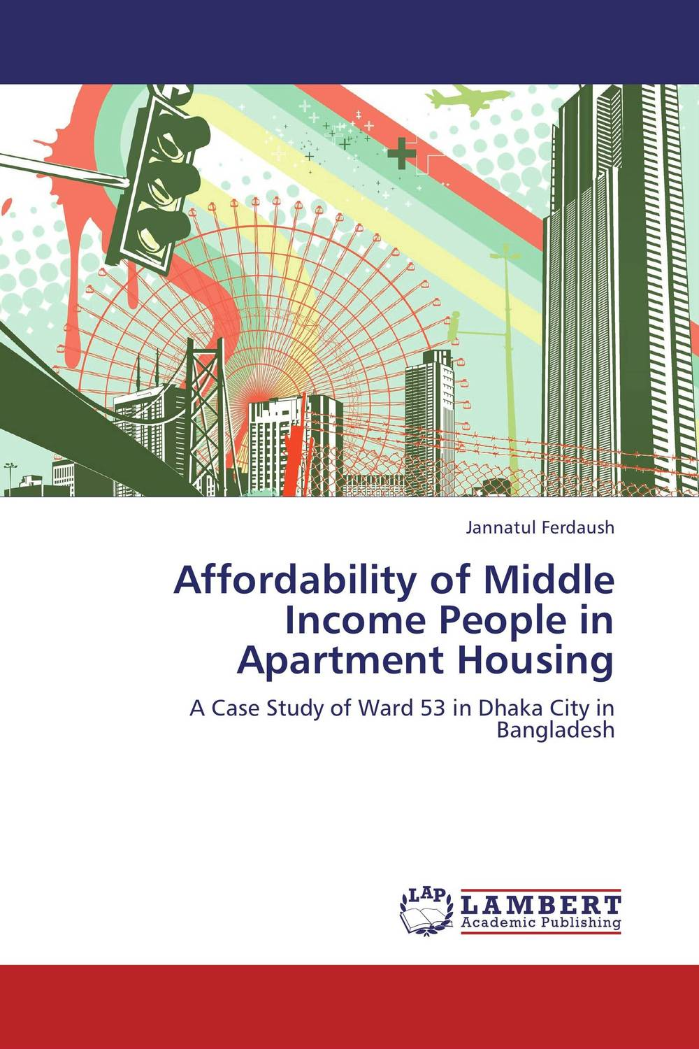 Affordability of Middle Income People in Apartment Housing the apartment