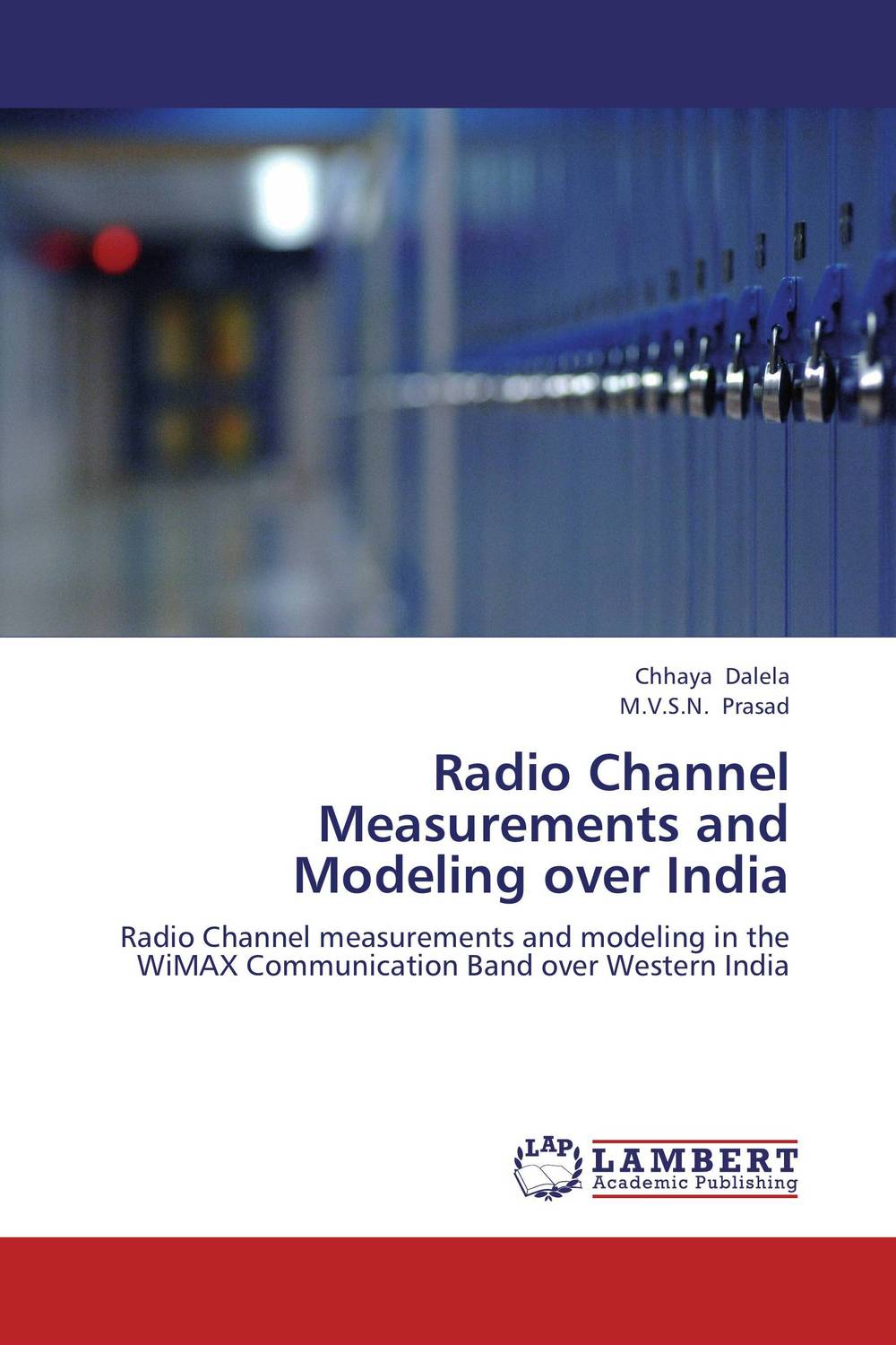 Radio Channel Measurements and Modeling over India multimode fibre broadband access and self referencing sensors networks