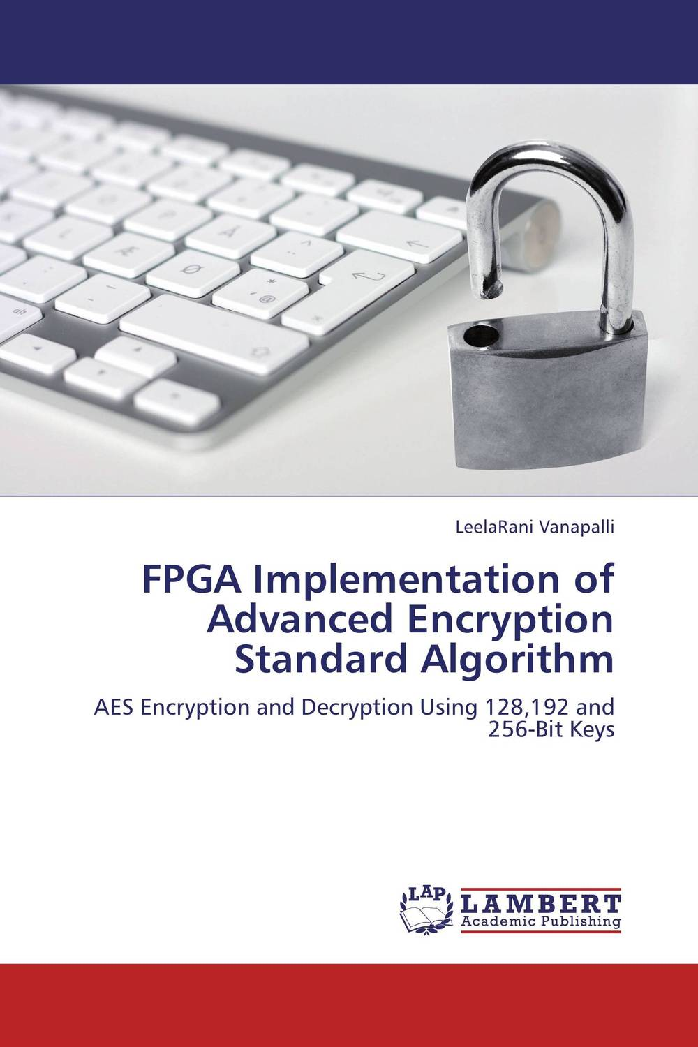 FPGA Implementation of Advanced Encryption Standard Algorithm belousov a security features of banknotes and other documents methods of authentication manual денежные билеты бланки ценных бумаг и документов