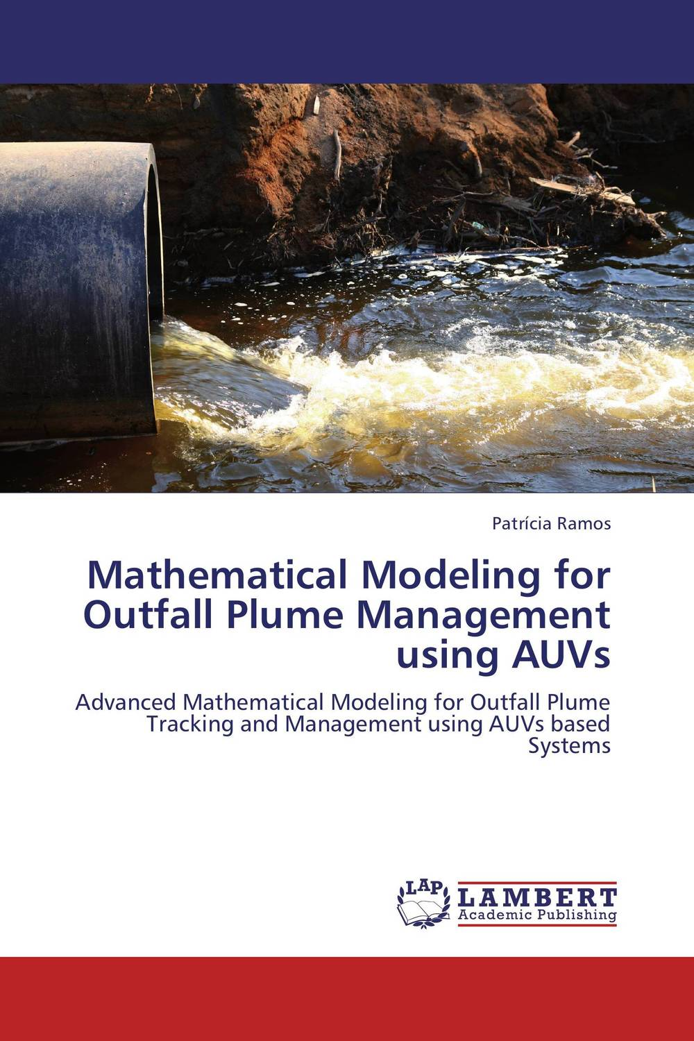 Mathematical Modeling for Outfall Plume Management using AUVs