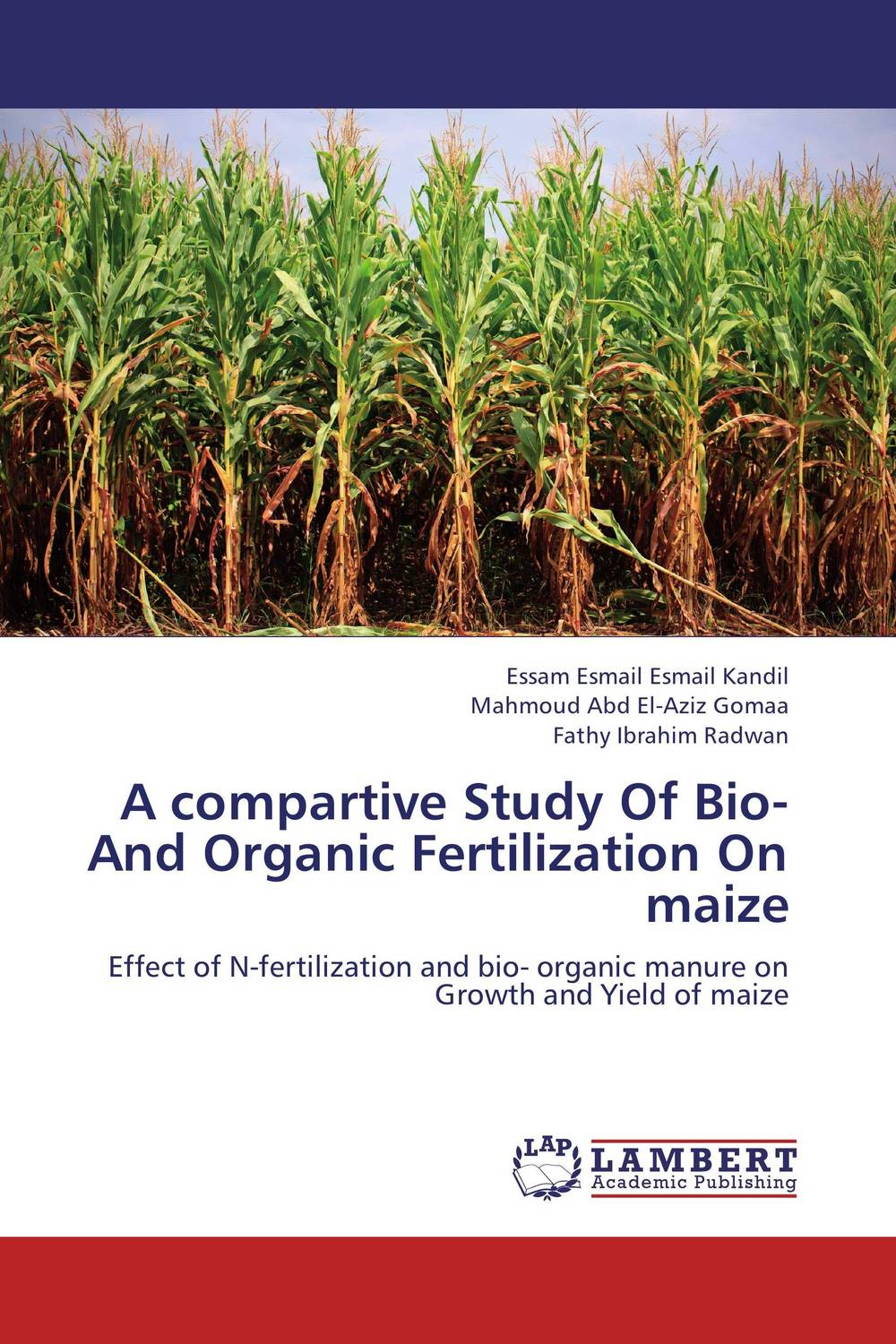 A compartive Study Of Bio- And Organic Fertilization On maize subodh kumar and rakesh kumar response of organic nutrition and nitrogen on mustard brassica juncea