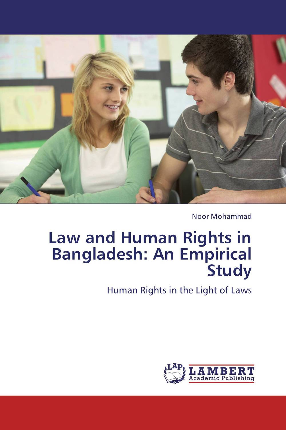 Law and Human Rights in Bangladesh: An Empirical Study foreign policy as a means for advancing human rights