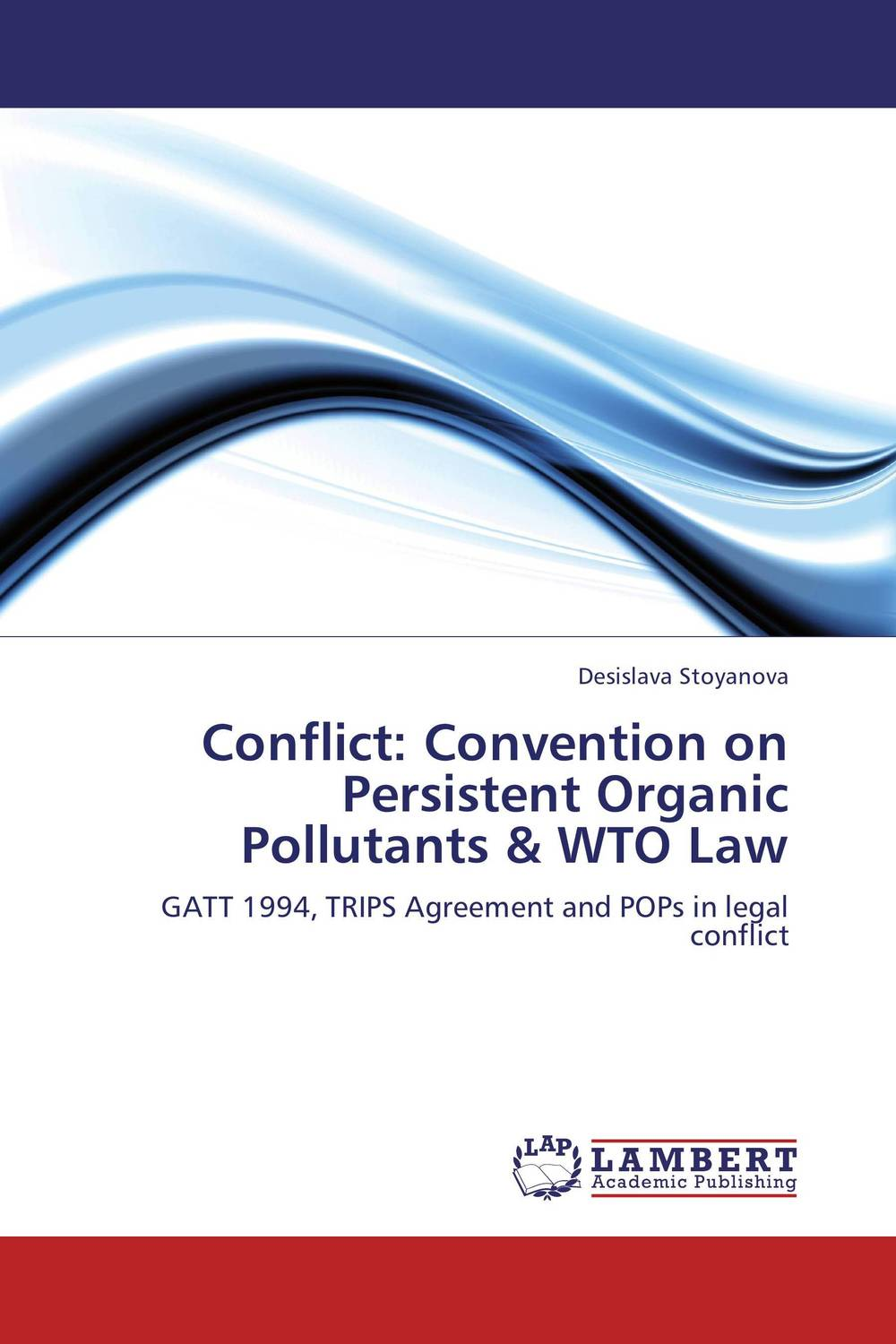 Conflict: Convention on Persistent Organic Pollutants & WTO Law