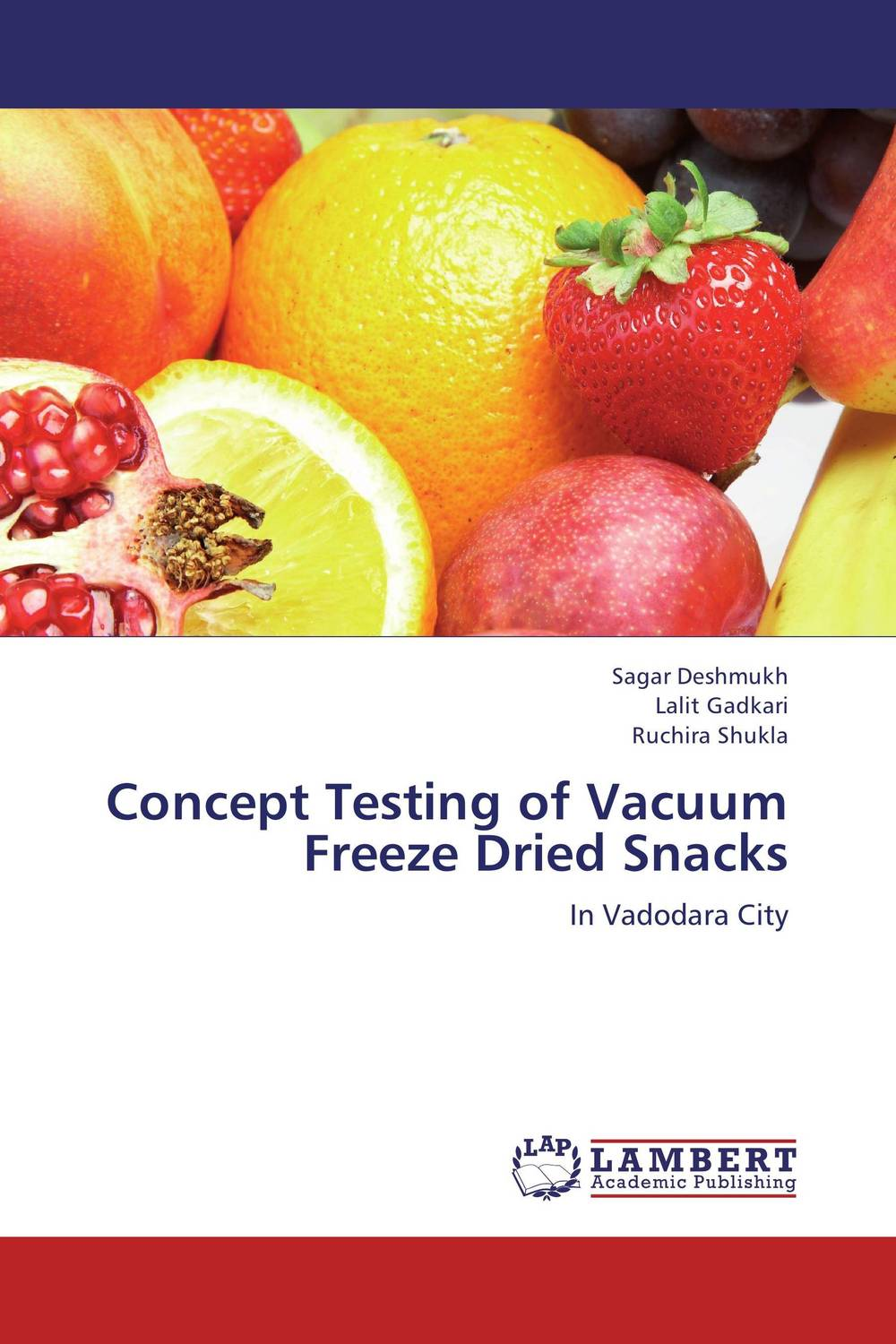 Concept Testing of Vacuum Freeze Dried Snacks keith carpenter freeze dried the awakening
