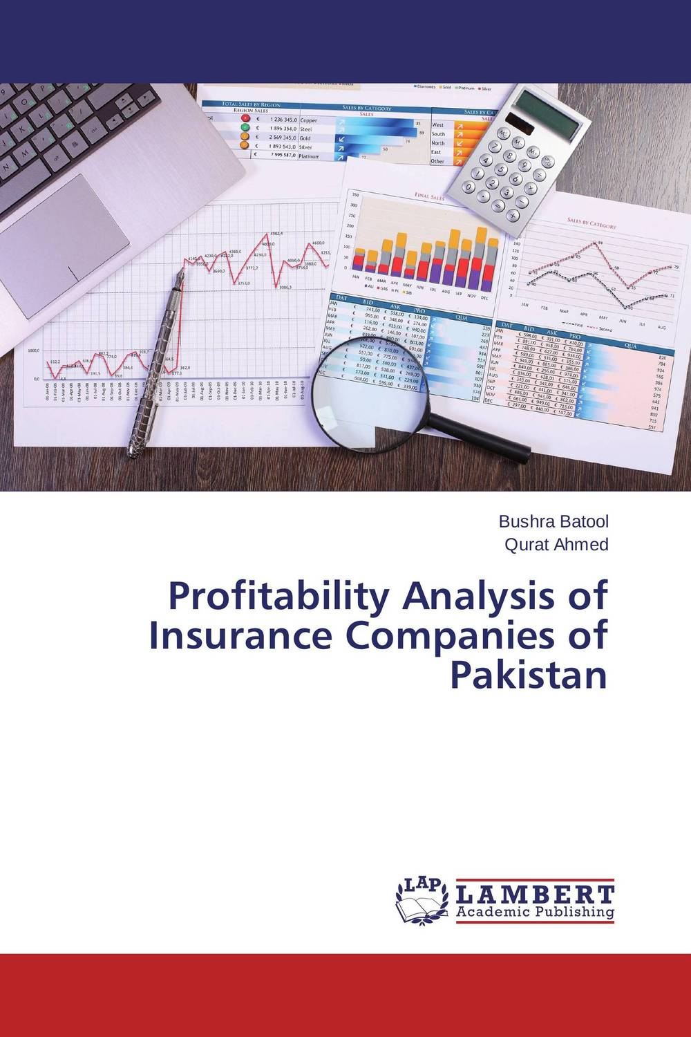 Profitability Analysis of Insurance Companies of Pakistan tony boobier analytics for insurance the real business of big data