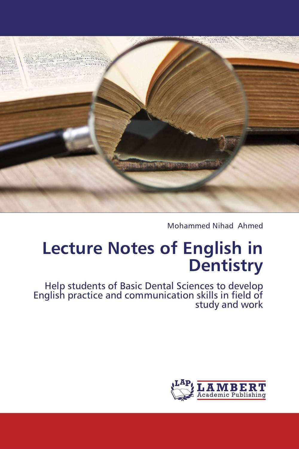 Lecture Notes of English in Dentistry karanprakash singh ramanpreet kaur bhullar and sumit kochhar forensic dentistry teeth and their secrets