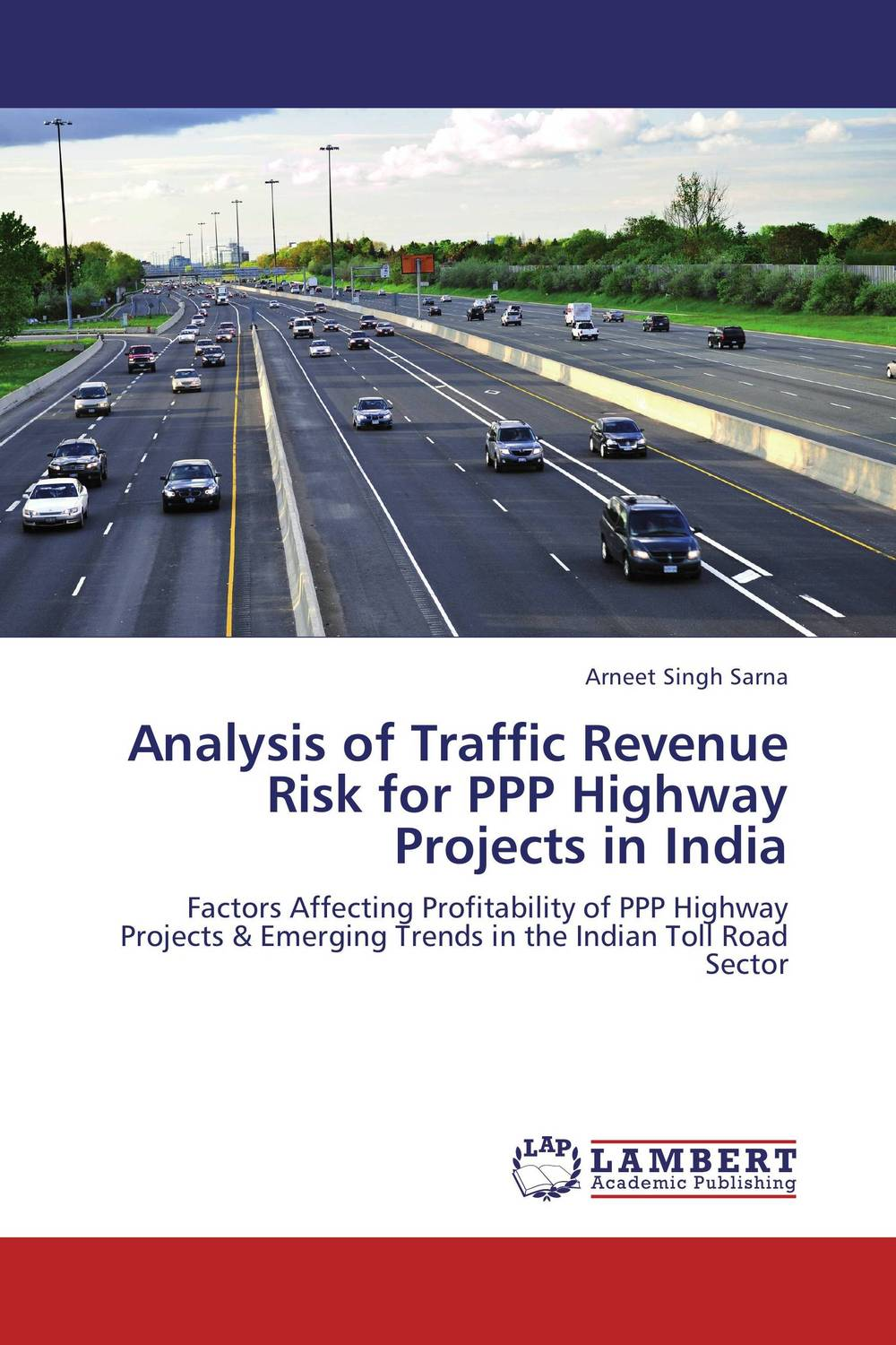 Analysis of Traffic Revenue Risk for PPP Highway Projects in India
