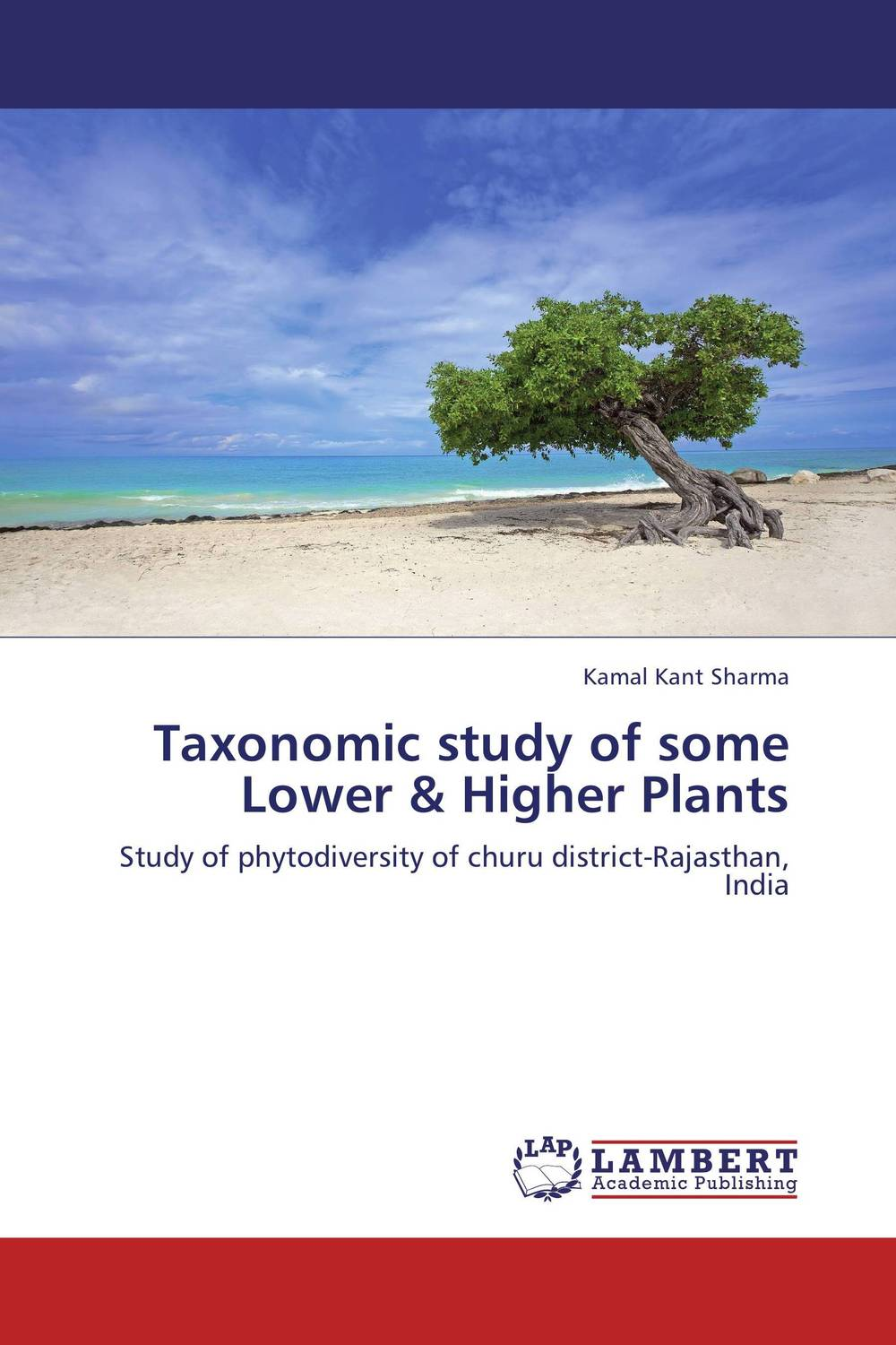Taxonomic study of some Lower & Higher Plants plant taxonomy and systematics