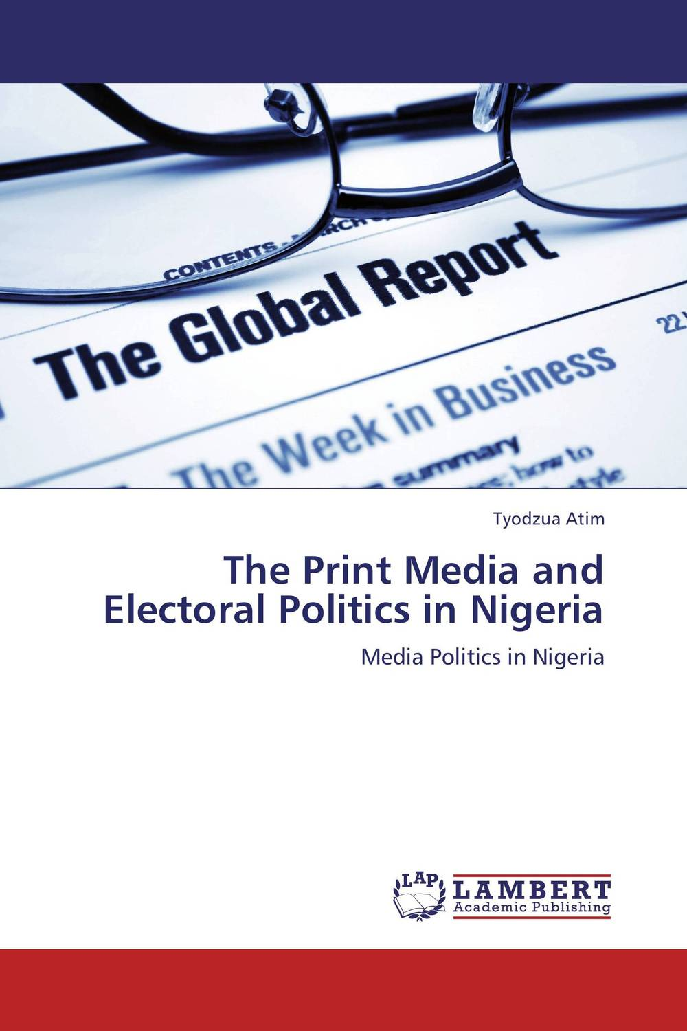 The Print Media and Electoral Politics in Nigeria doug young the party line how the media dictates public opinion in modern china