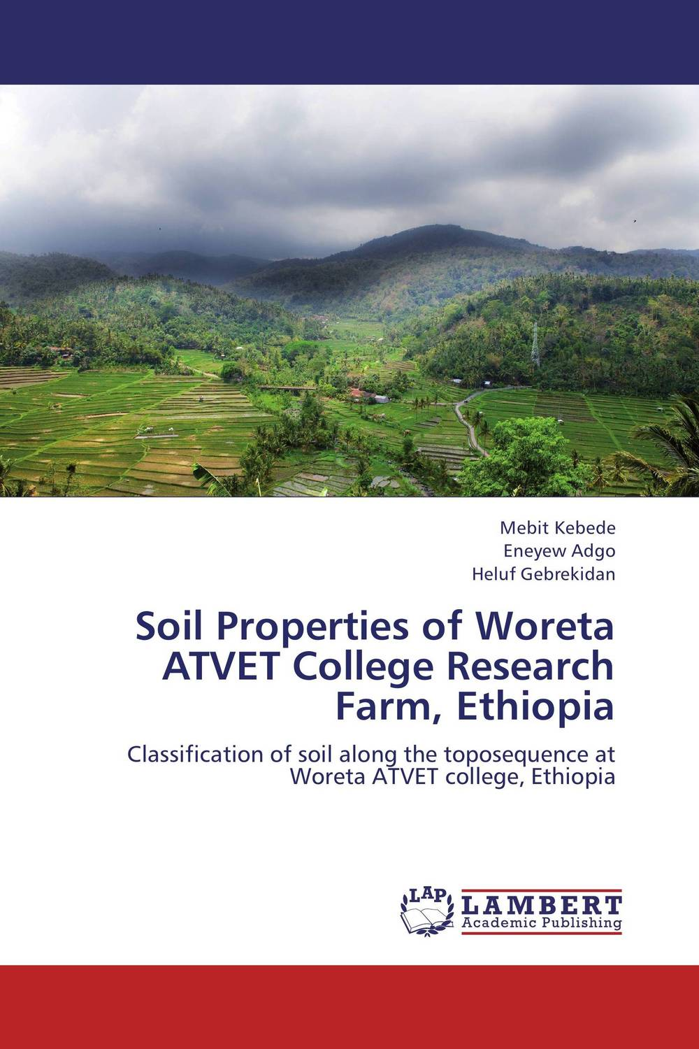 Soil Properties of Woreta ATVET College Research Farm, Ethiopia soil and land resource evaluation for village level planning