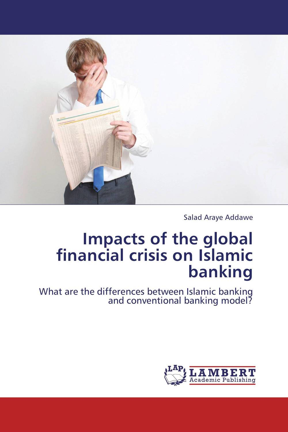 Impacts of the global financial crisis on Islamic banking efficiency of conventional versus islamic banks