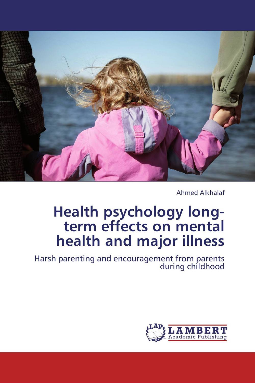 Health psychology long-term effects on mental health and major illness the psychology of risk