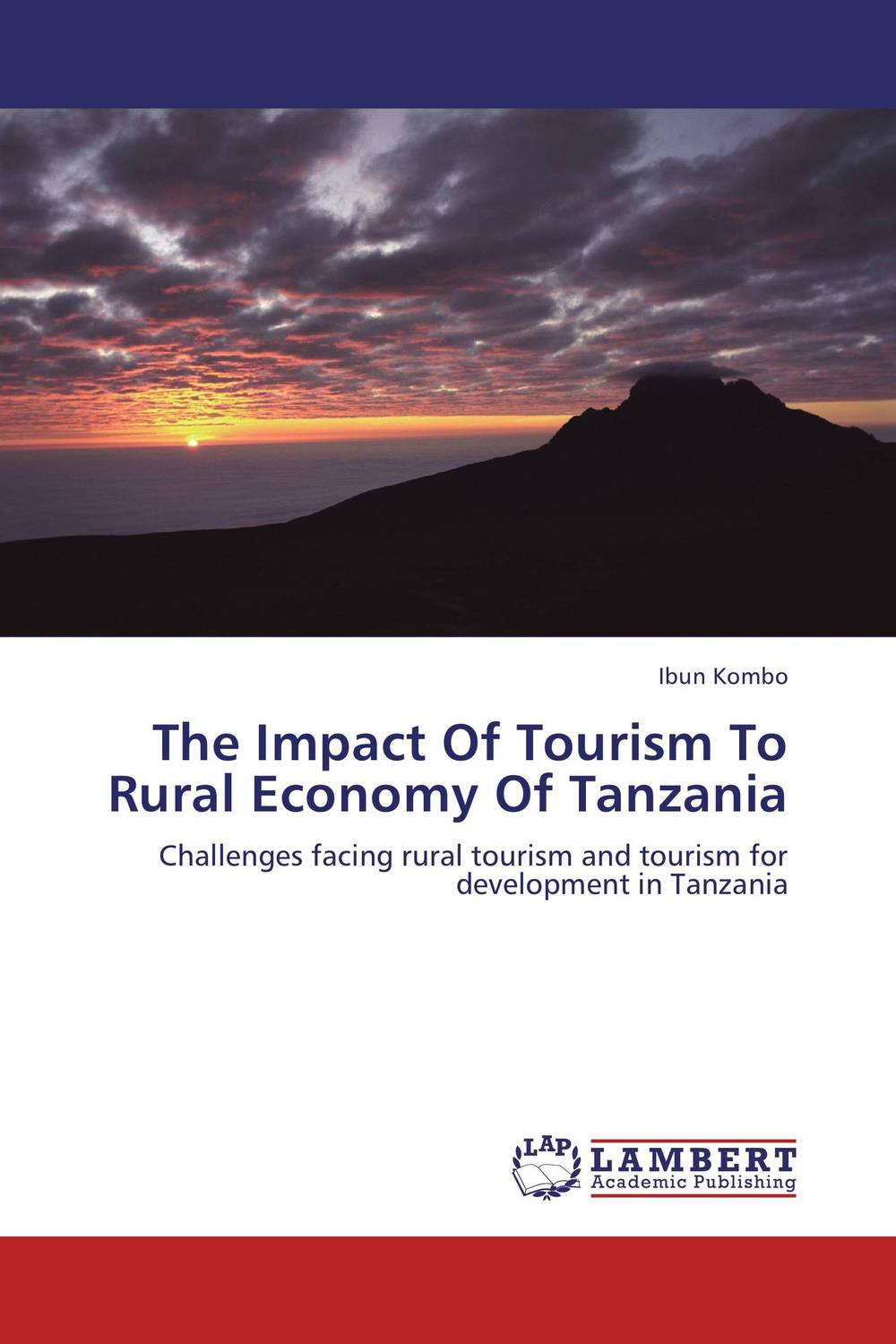 The Impact Of Tourism To Rural Economy Of Tanzania corporate real estate management in tanzania