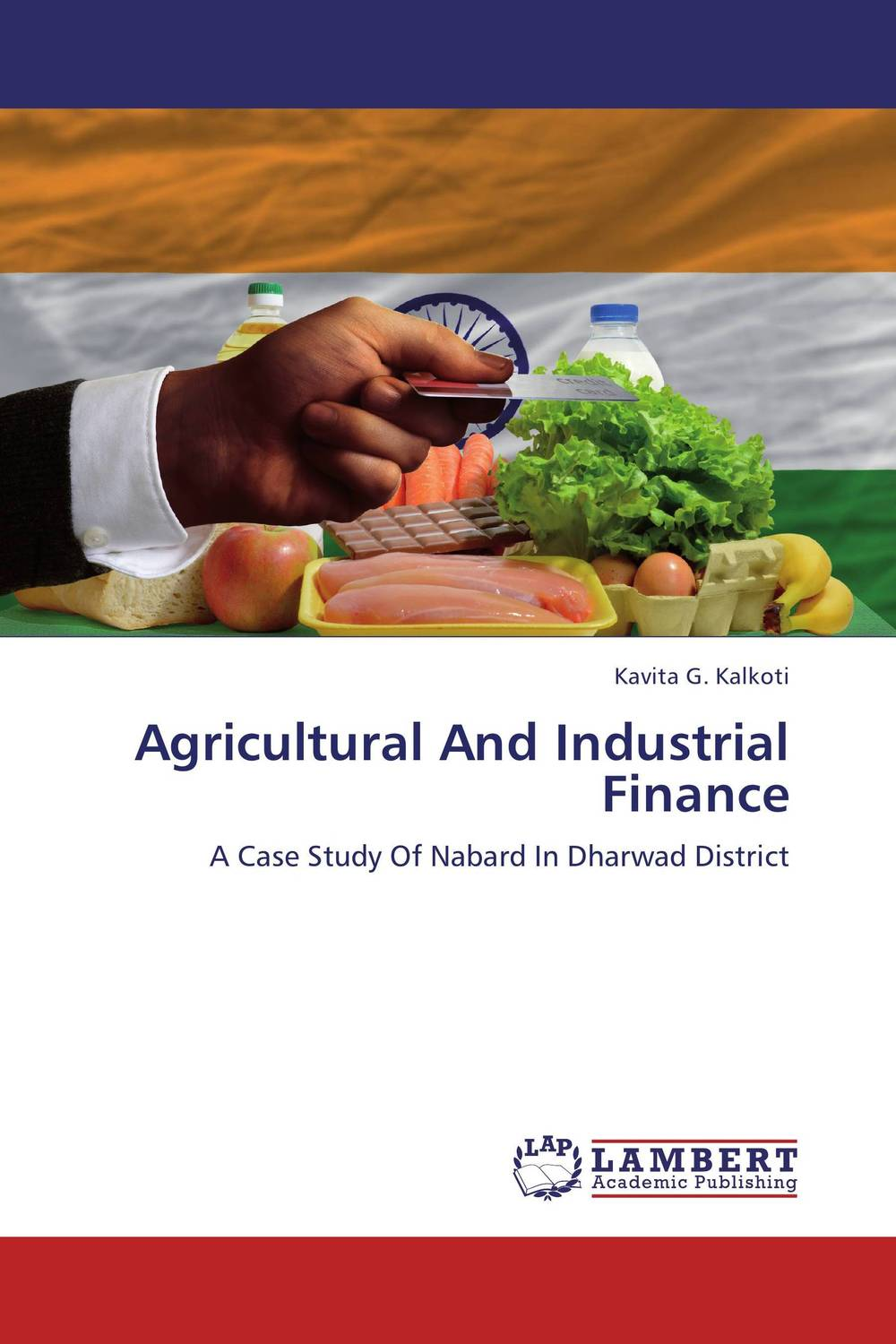 Agricultural And Industrial Finance