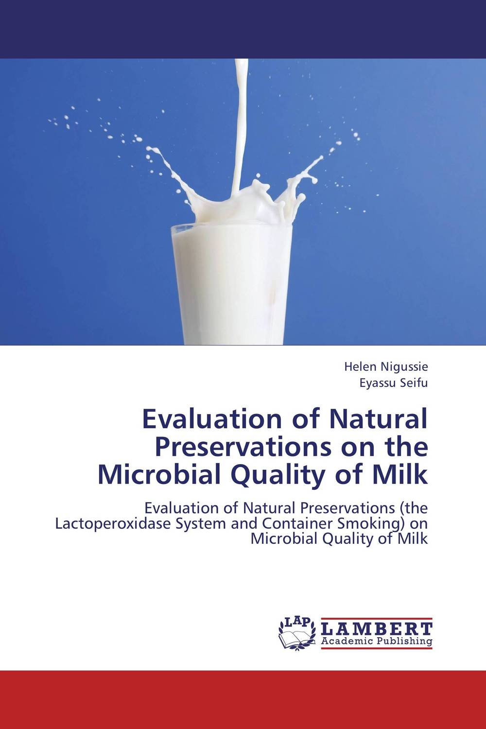 Evaluation of Natural Preservations on the Microbial Quality of Milk design and evaluation of microemulsion gel system of nadifloxacin