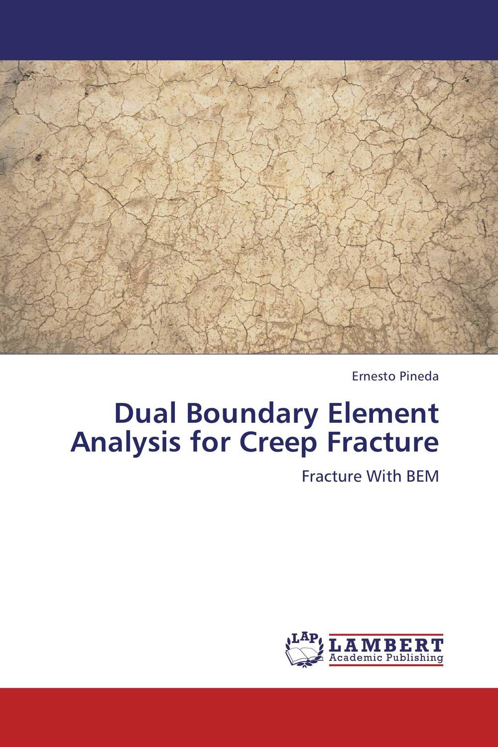 Dual Boundary Element Analysis for Creep Fracture fundamentals of creep in metals and alloys