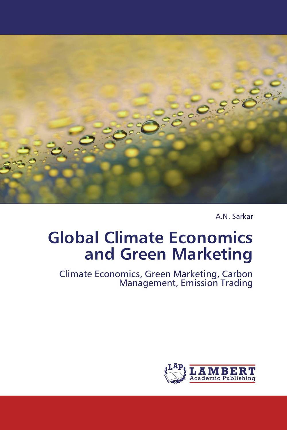 Global Climate Economics and Green Marketing global elementary coursebook with eworkbook pack