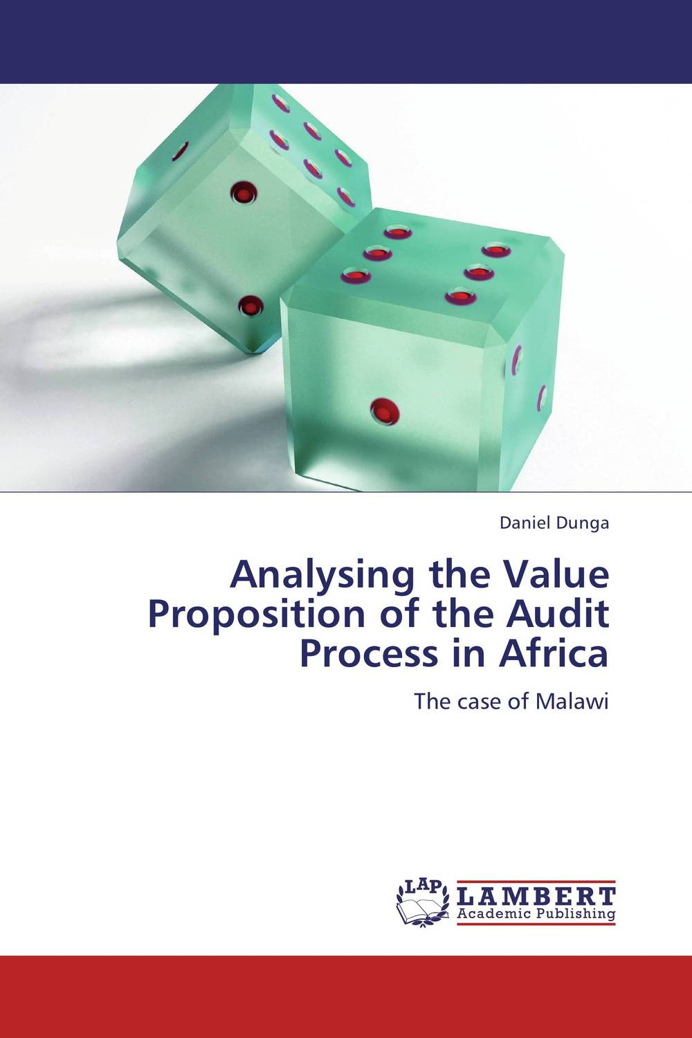 Analysing the Value Proposition of the Audit Process  in Africa james paterson c lean auditing driving added value and efficiency in internal audit