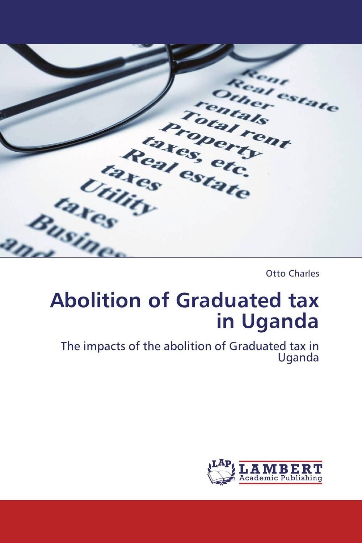 Abolition of Graduated tax in Uganda