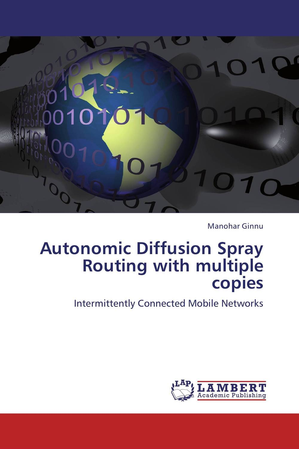 Autonomic Diffusion Spray Routing with multiple copies zhili sun satellite networking principles and protocols