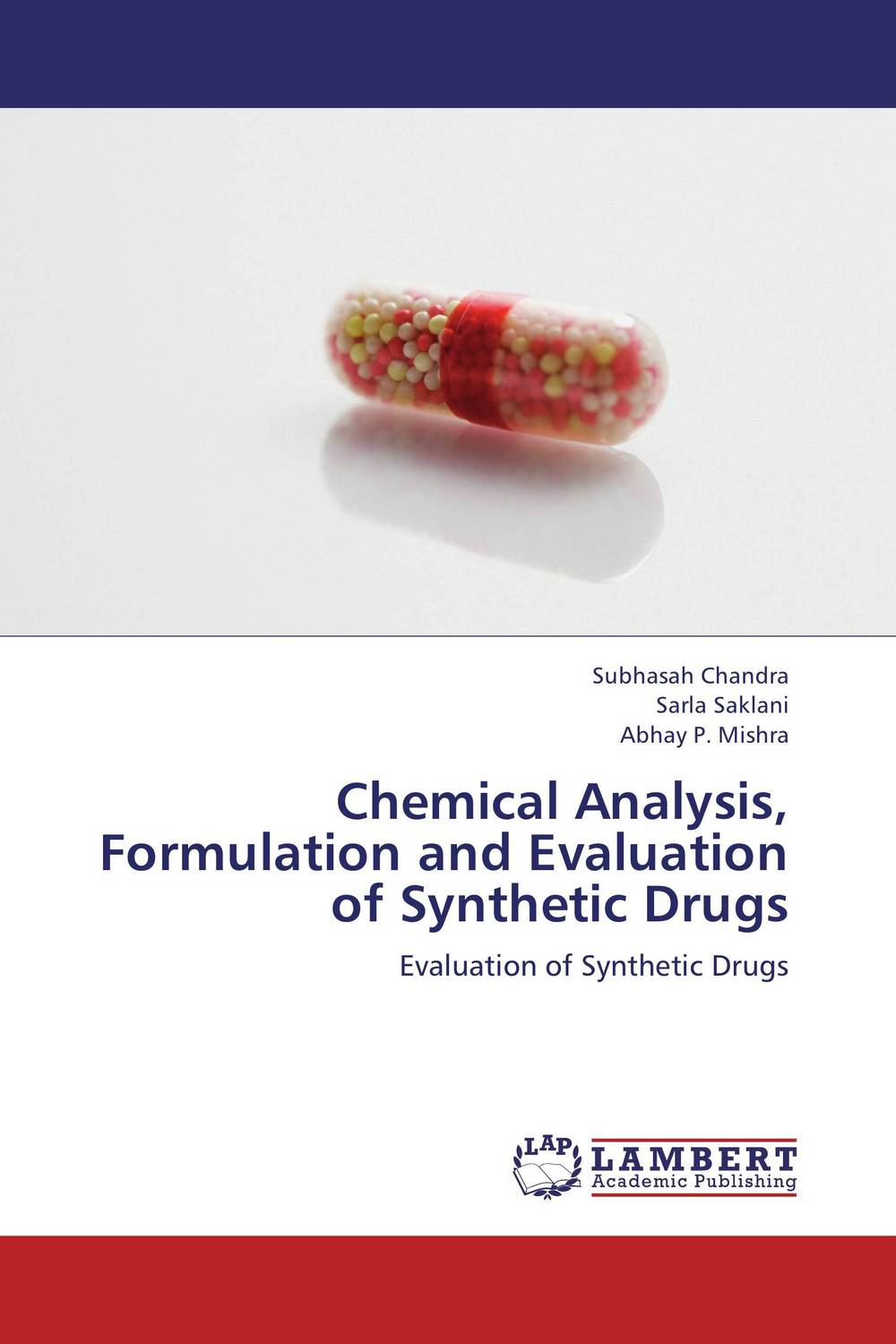 Chemical Analysis, Formulation and Evaluation of Synthetic Drugs impurity profiling of drugs and pharmaceuticals
