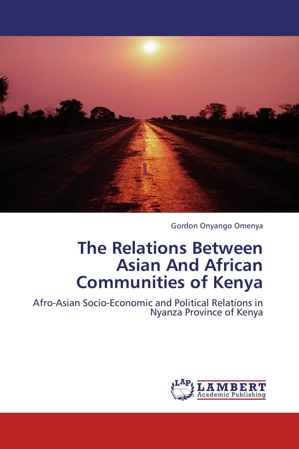 The Relations Between Asian And African Communities of Kenya influence of economic relations on bilateral relations