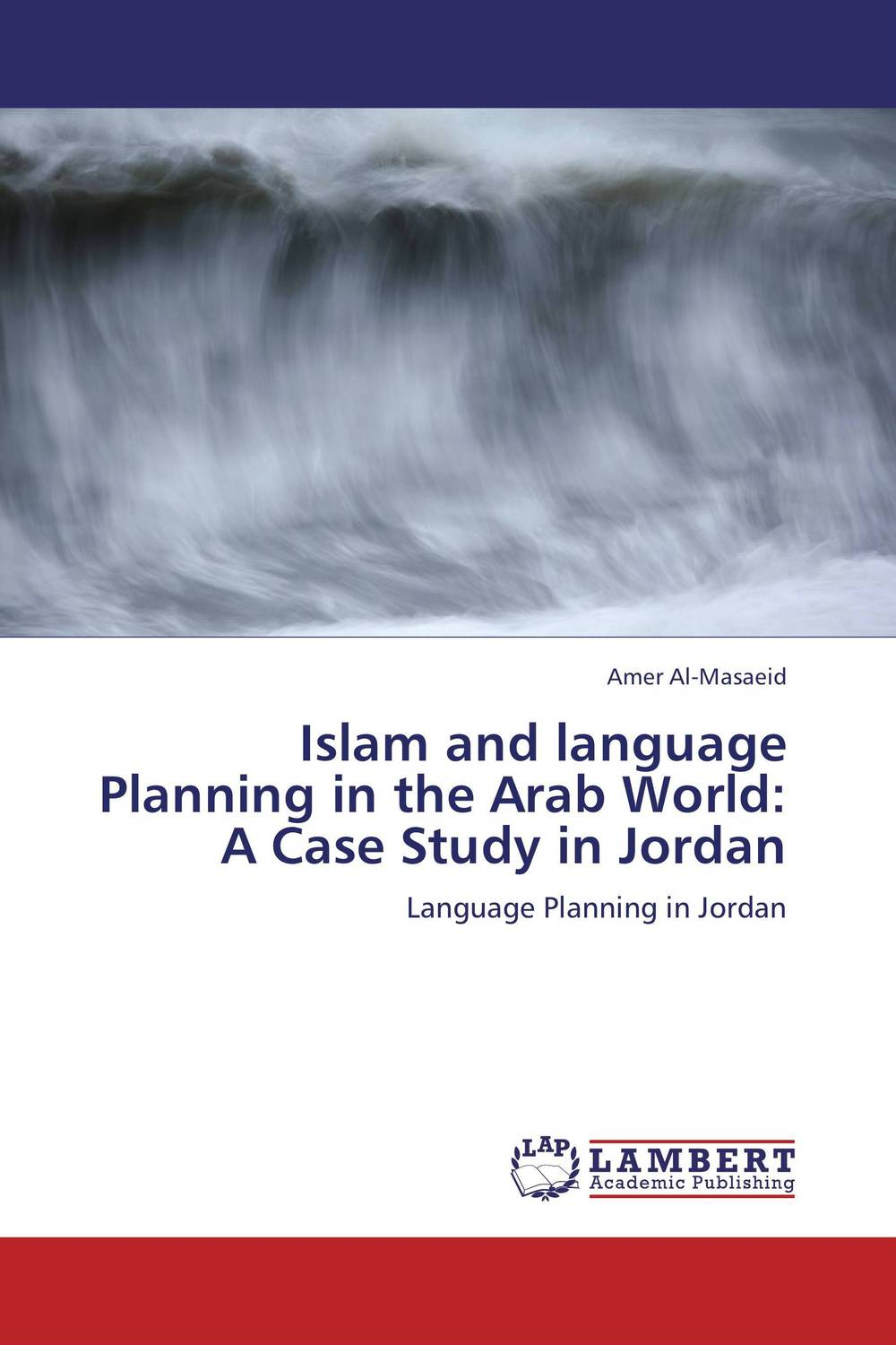 Islam and language Planning in the Arab World: A Case Study in Jordan купить