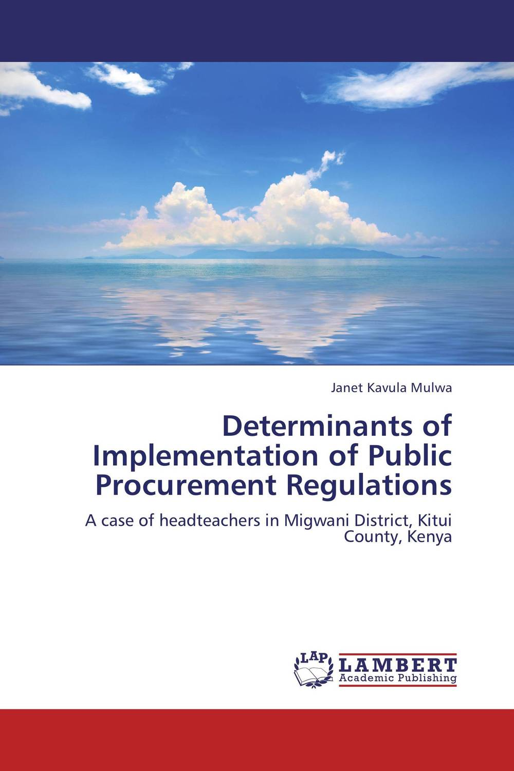 Determinants of Implementation of Public Procurement Regulations critical success criteria for public housing project delivery in ghana