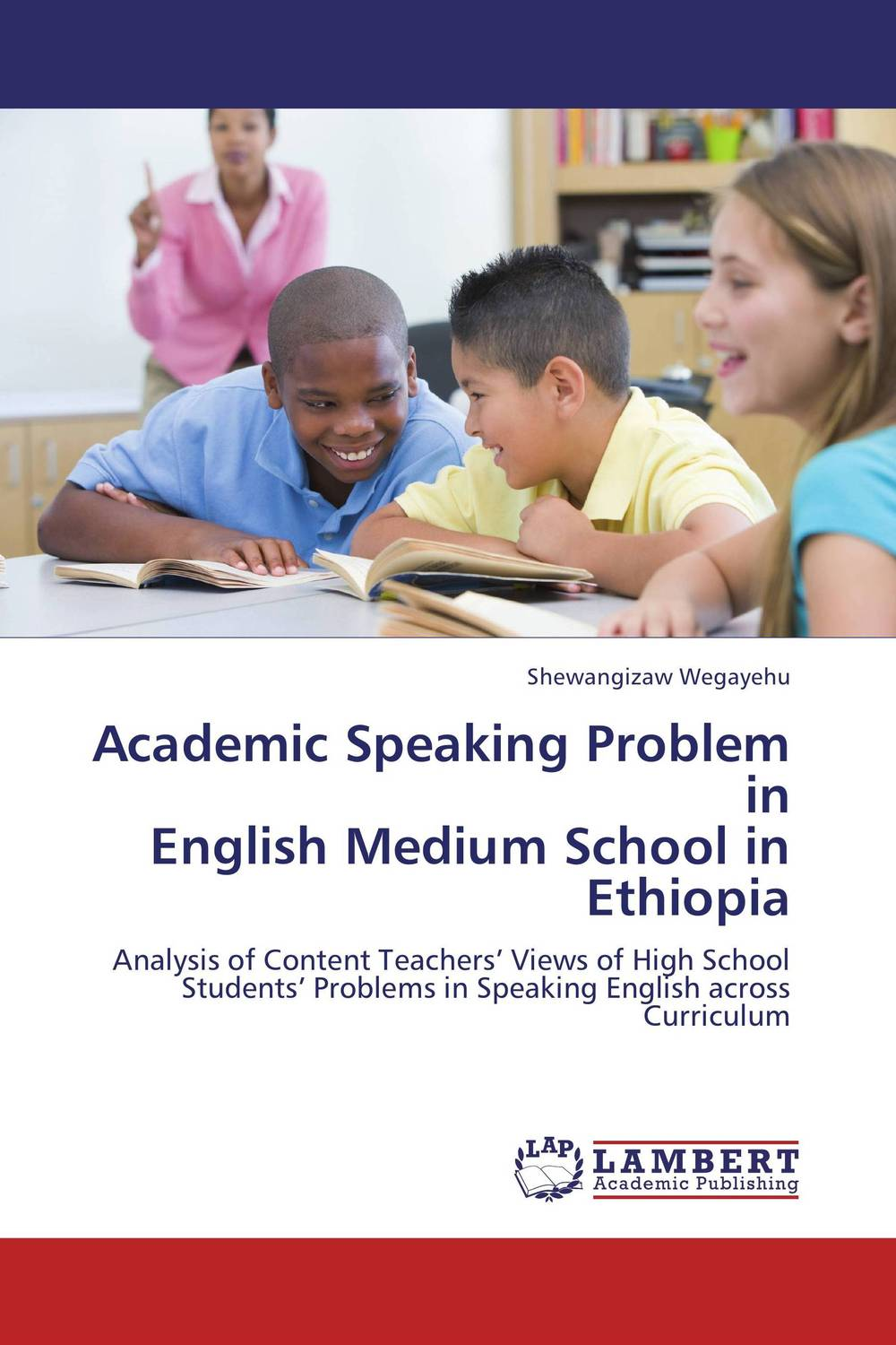 цена на Academic Speaking Problem in  English Medium School in Ethiopia