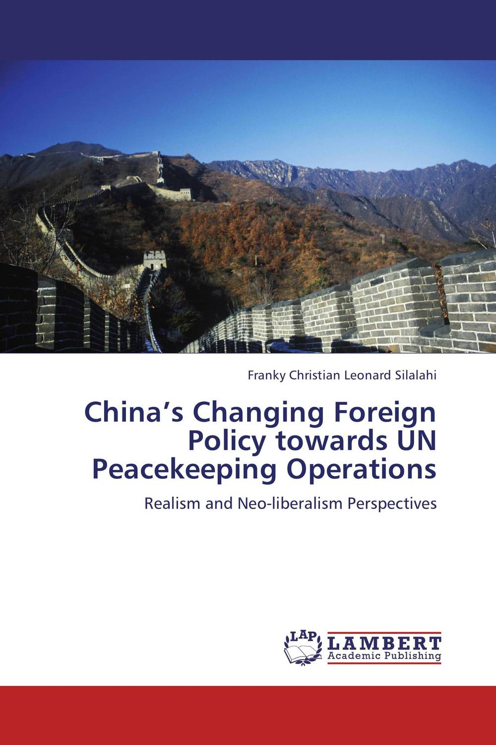 China's Changing Foreign Policy towards UN Peacekeeping Operations the role of energy in russian foreign policy towards kazakhstan