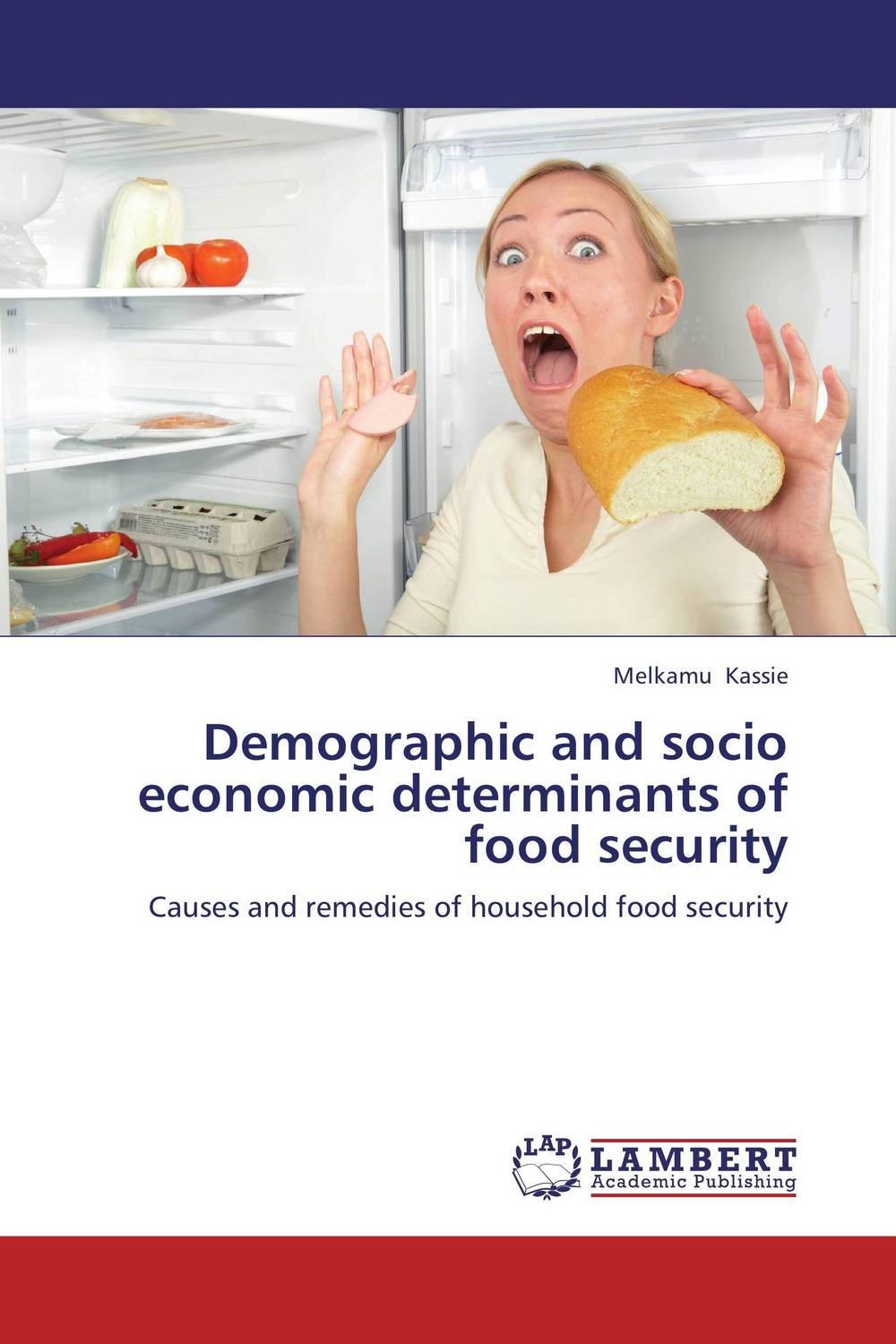 где купить Demographic and socio economic determinants of food security по лучшей цене