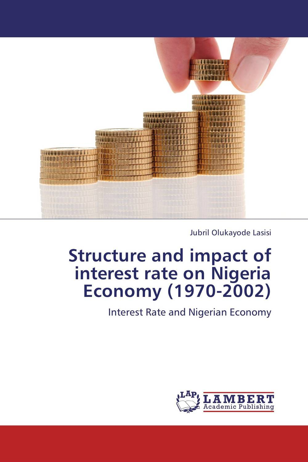Structure and impact of interest rate on Nigeria Economy (1970-2002) impact of youth unemployment on crime rate in lagos state nigeria