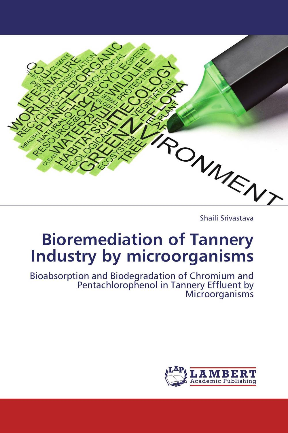 Bioremediation of Tannery Industry by microorganisms adding value to the citrus pulp by enzyme biotechnology production
