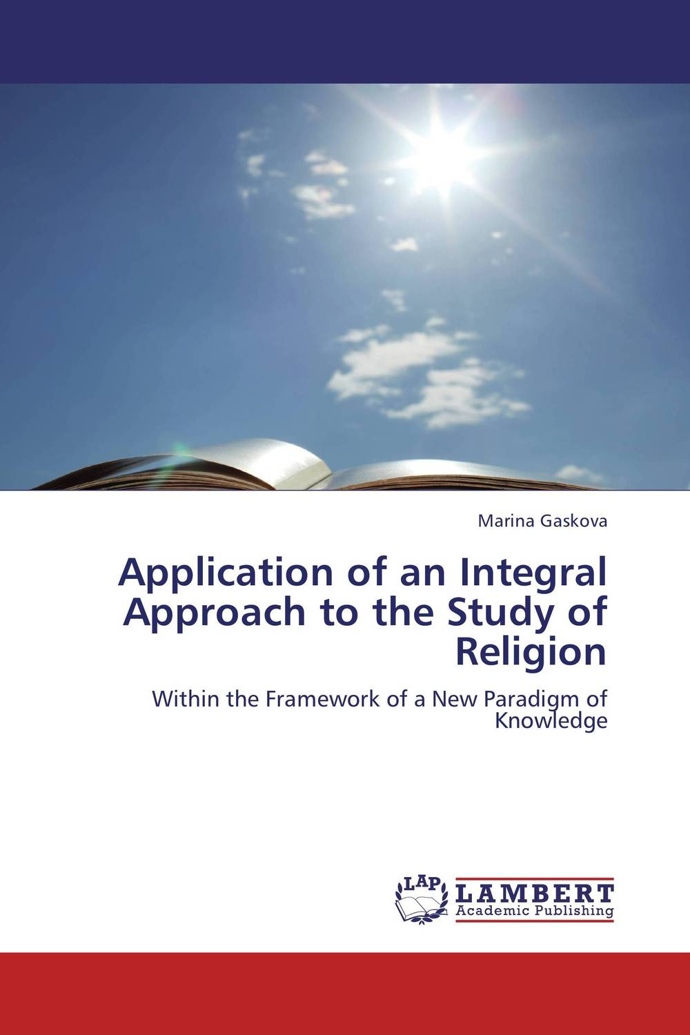 Application of an Integral Approach to the Study of Religion an application of call in english subject