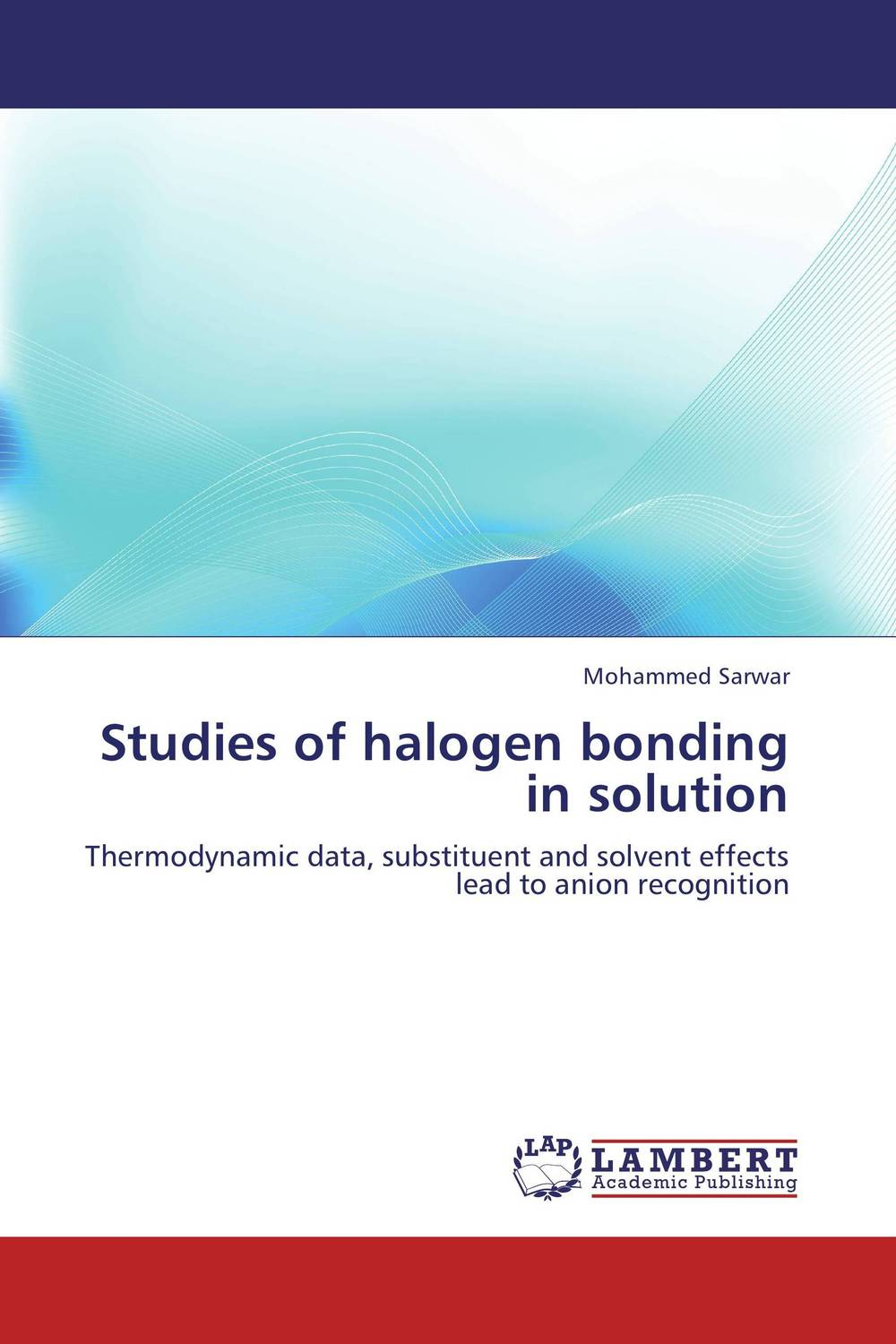Studies of halogen bonding in solution modified pnas synthesis and interaction studies with dna