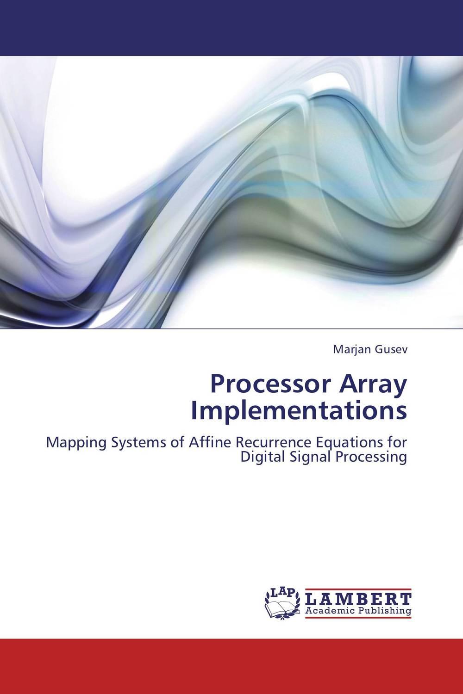 Processor Array Implementations wavelets processor