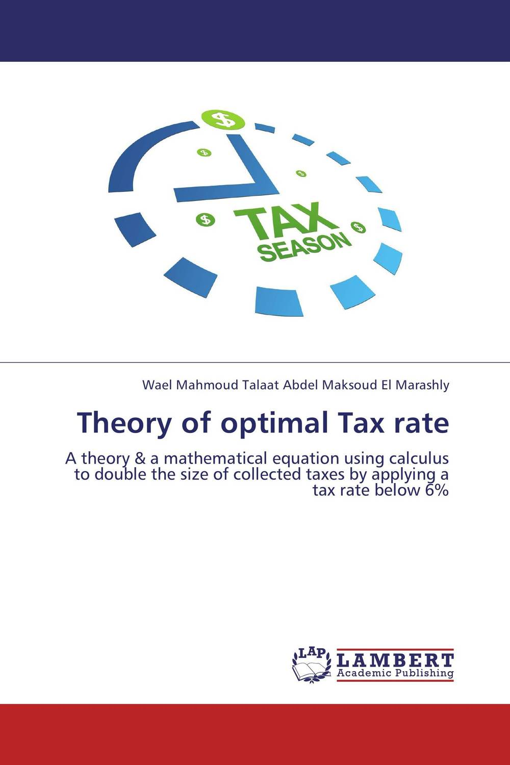 Theory of optimal Tax rate