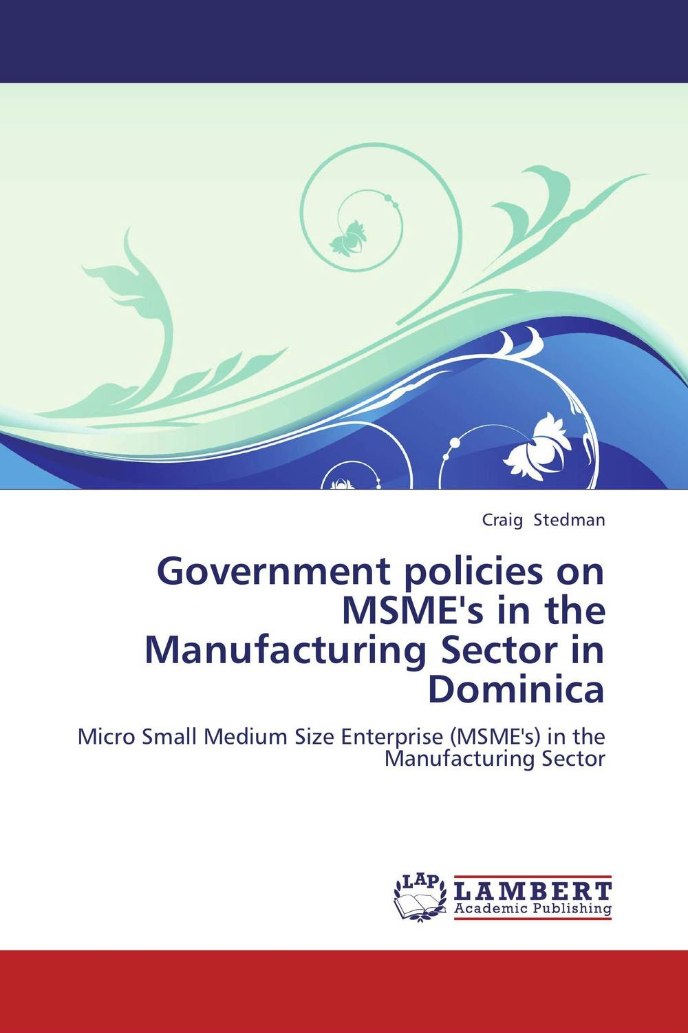 Government policies on MSME's in the Manufacturing Sector in Dominica psychiatric disorders in postpartum period
