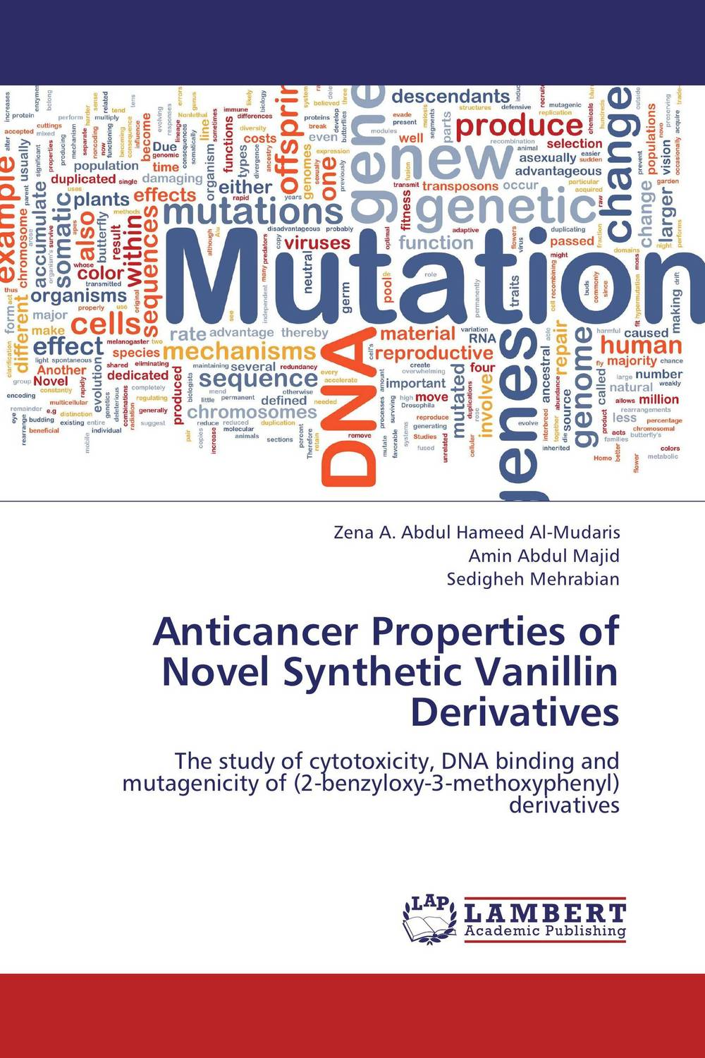 Anticancer Properties of Novel Synthetic Vanillin Derivatives the lonely polygamist – a novel