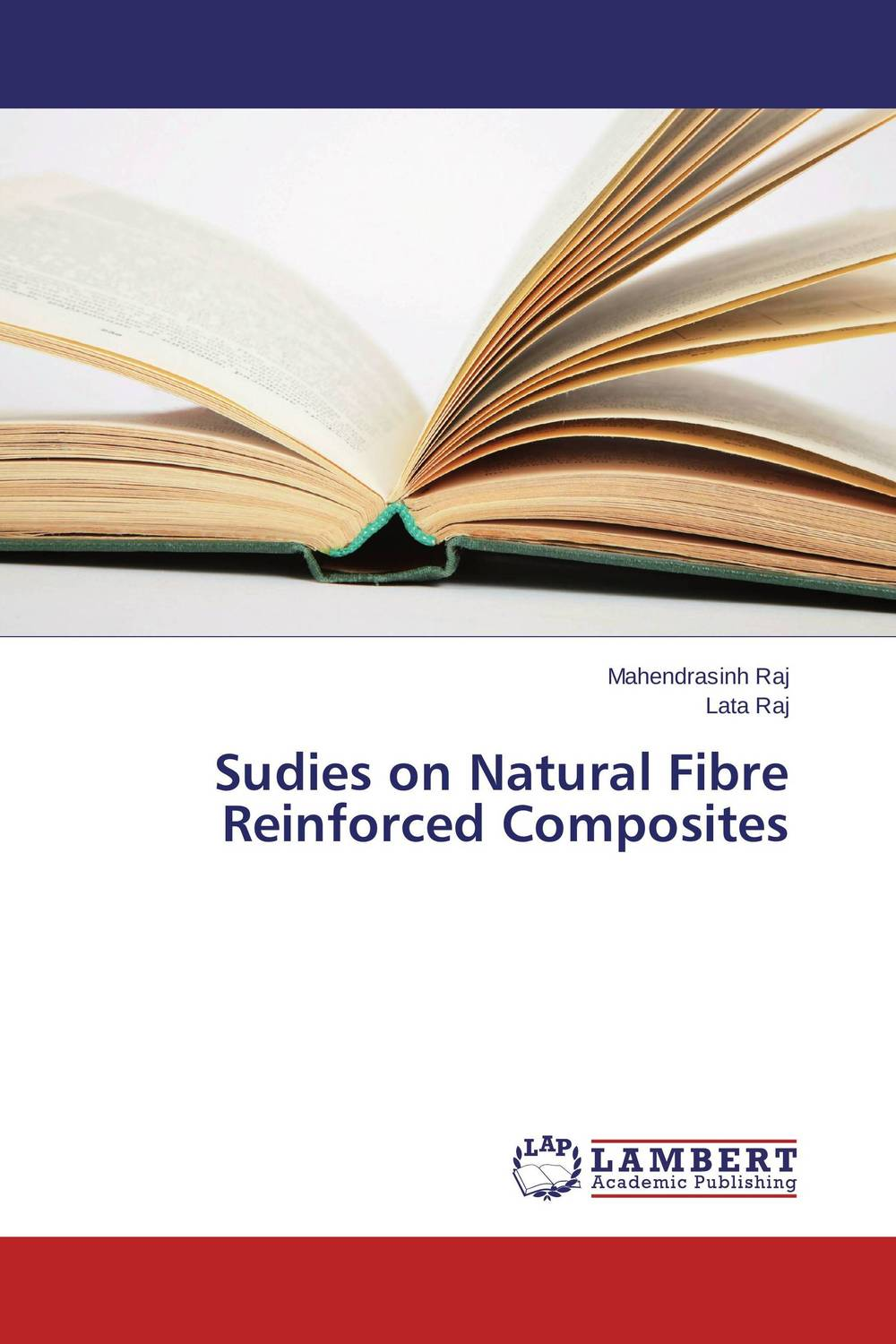 Sudies on Natural Fibre Reinforced Composites raman bedi rakesh chandra and s p singh fatigue studies on glass fiber reinforced composite materials