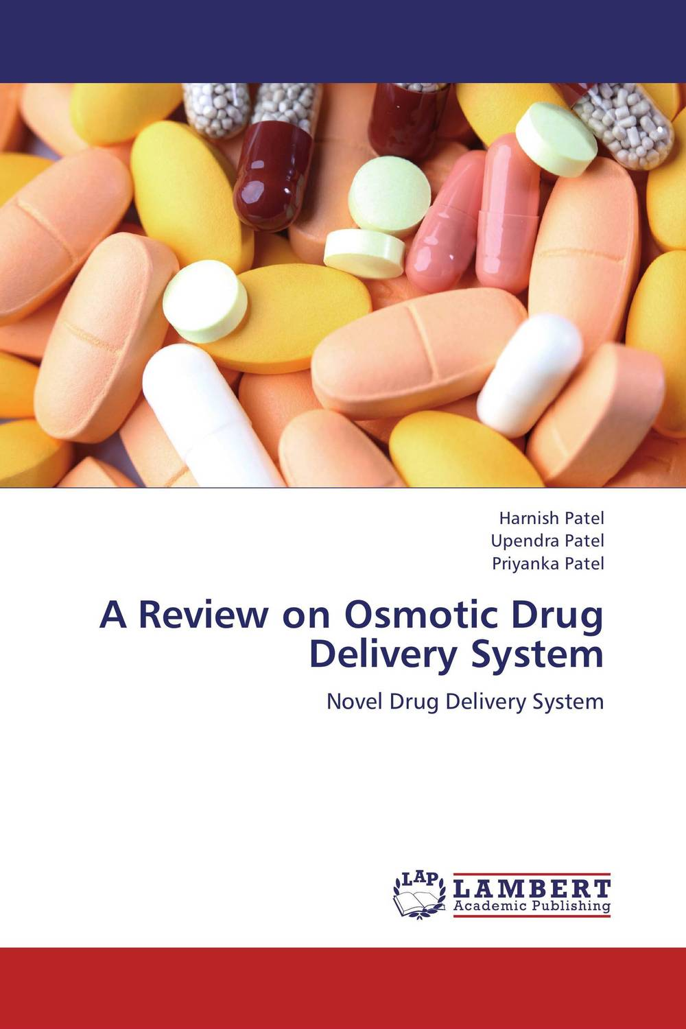 A Review on Osmotic Drug Delivery System atamjit singh pal paramjit kaur khinda and amarjit singh gill local drug delivery from concept to clinical applications
