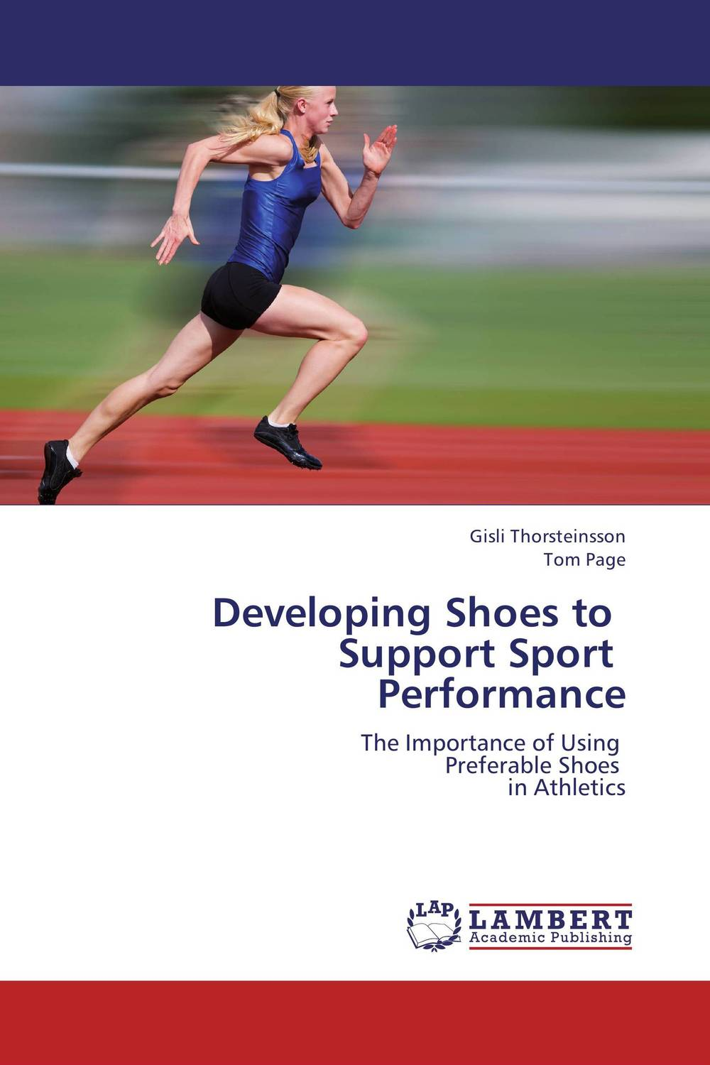 Developing Shoes to   Support Sport   Performance