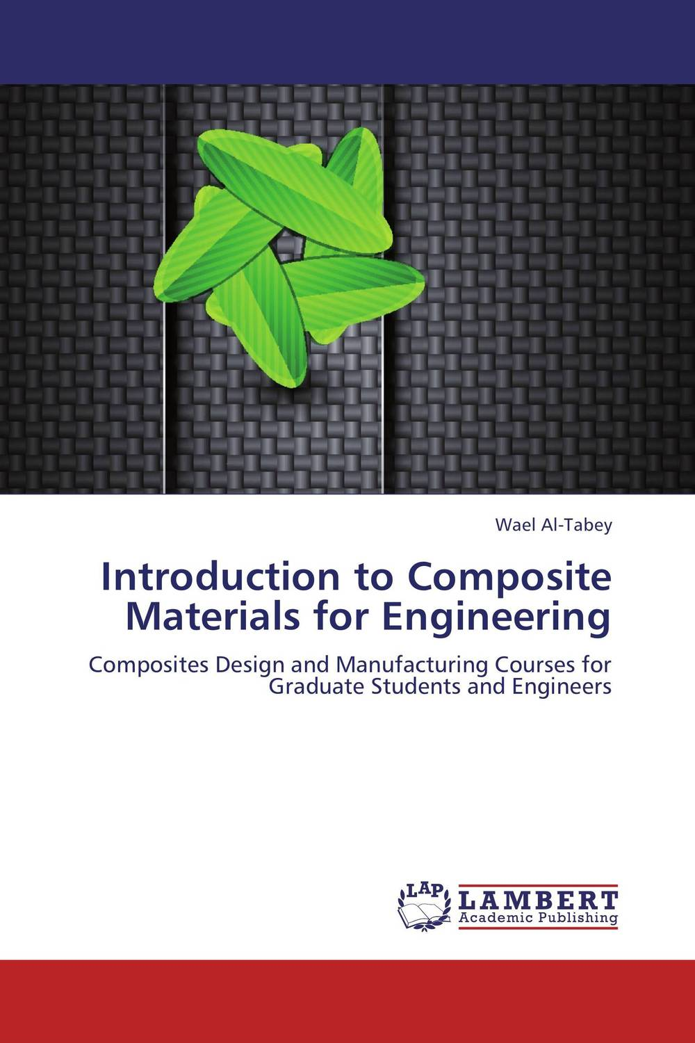 Introduction to Composite Materials for Engineering composite structures design safety and innovation