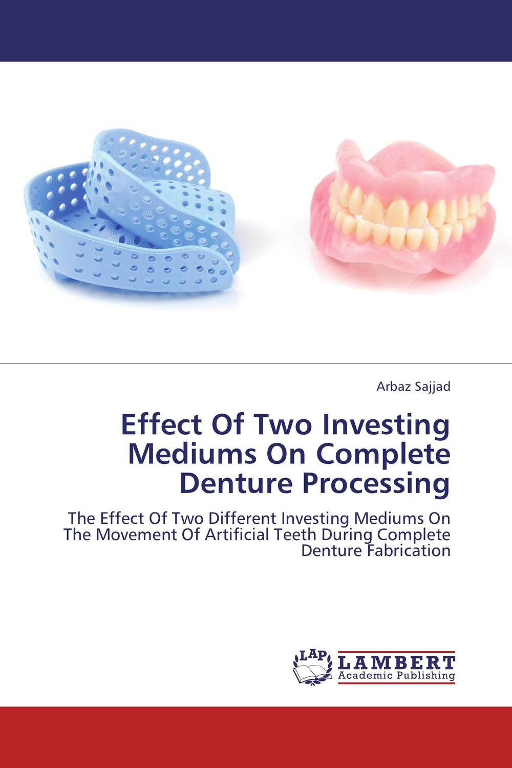 Effect Of Two Investing Mediums On  Complete Denture Processing surfactants effect on hardness of dental stone and investment material
