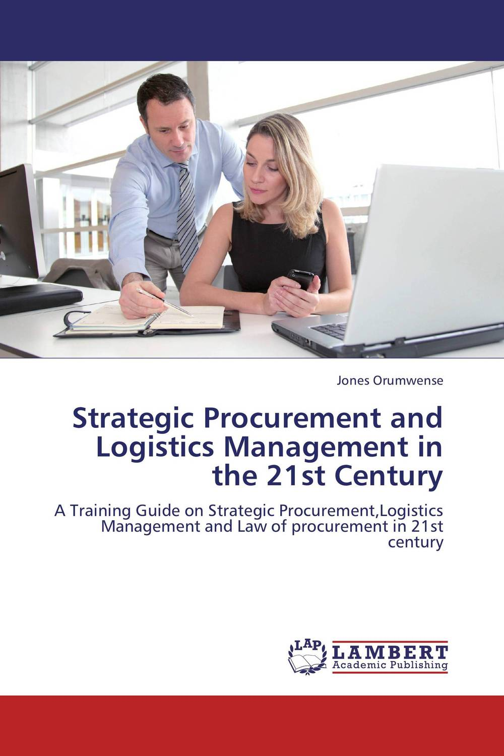 Strategic Procurement and Logistics Management in the 21st Century the adoption of e procurement