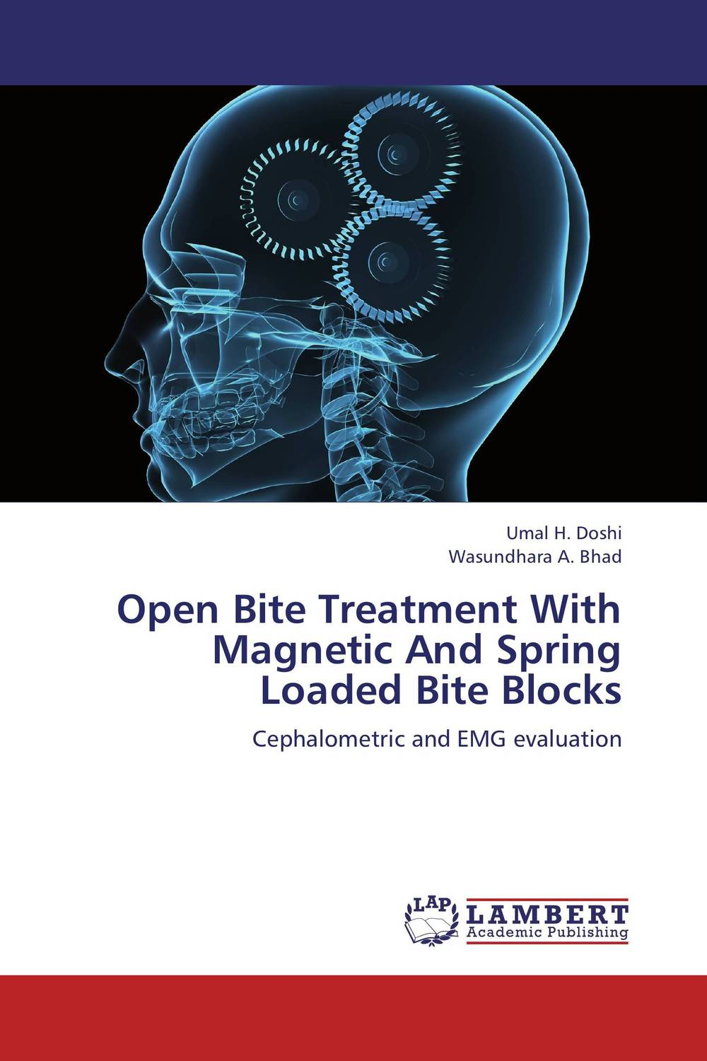 Open Bite Treatment With Magnetic And Spring Loaded Bite Blocks stefan hofmann g psychobiological approaches for anxiety disorders treatment combination strategies